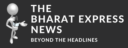 The Bharat Express News